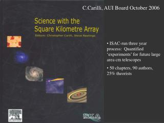 C.Carilli, AUI Board October 2006