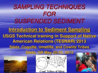 SAMPLING TECHNIQUES  FOR SUSPENDED SEDIMENT