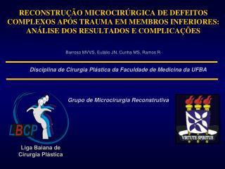 Disciplina de Cirurgia Plástica da Faculdade de Medicina da UFBA