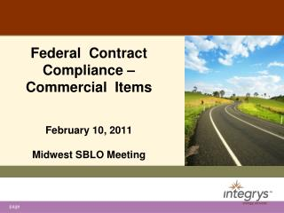 Federal  Contract Compliance – Commercial  Items February 10, 2011 Midwest SBLO Meeting