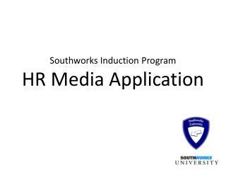 Southworks Induction  Program HR Media Application