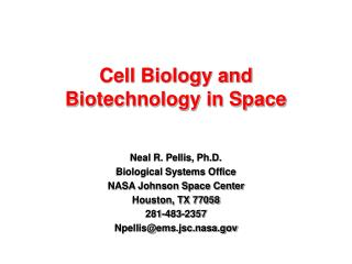 Cell Biology and  Biotechnology in Space