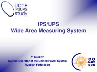 IPS/UPS  Wide Area Measuring System