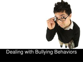 Dealing with Bullying Behaviors