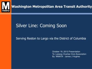 Silver Line: Coming Soon Serving Reston to Largo via the District of Columbia