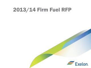 2013/14 Firm Fuel RFP
