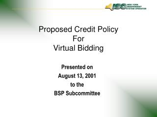 Proposed Credit Policy For Virtual Bidding