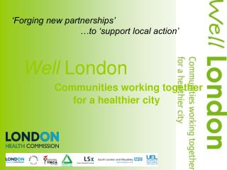 �Forging new partnerships�                              �to �support local action�