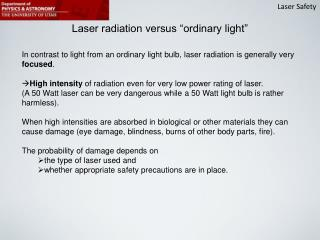 "Laser radiation versus ""ordinary light"""