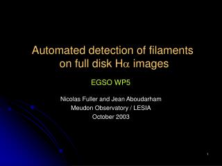 Automated detection of filaments  on full disk H   images