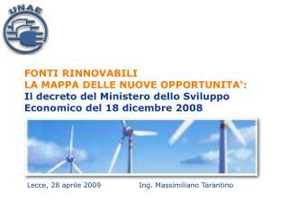 Lecce, 28 aprile 2009Ing. Massimiliano Tarantino