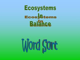 Ecosystems In Balance