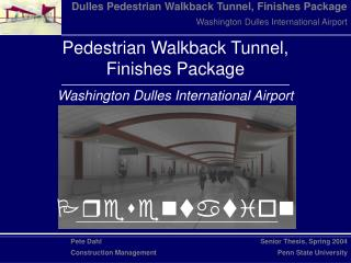 Pedestrian Walkback Tunnel,           Finishes Package Washington Dulles International Airport