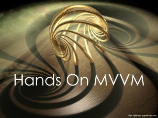 Hands On MVVM