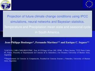 Jean-Philippe Boulanger*, Fernando Martinez** and Enrique C. Segura**