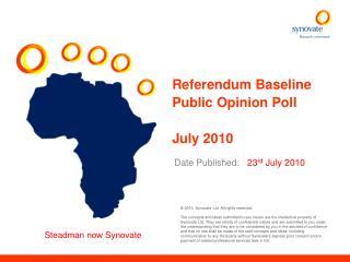 Referendum Baseline Public Opinion Poll July 2010