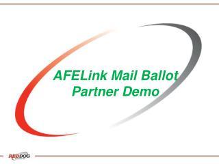 AFELink Mail Ballot  Partner Demo