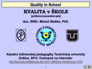 Katedra  inžinierskej pedagogiky Technickej  univerzity Košice, 2014. Dostupné na internete:
