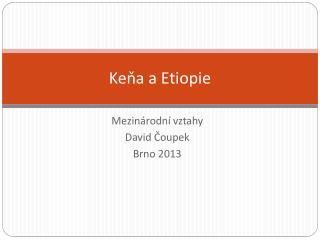 Keňa a Etiopie