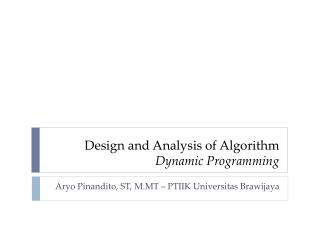 Design and Analysis of Algorithm Dynamic Programming