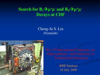 Search for B s  m + m -  and  B d  m + m - Decays at CDF Cheng-Ju S. Lin (Fermilab)