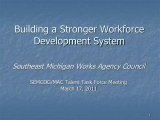 Building a Stronger Workforce Development System