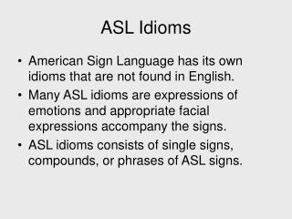 ASL Idioms