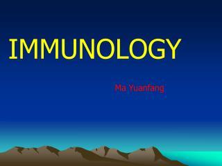 IMMUNOLOGY