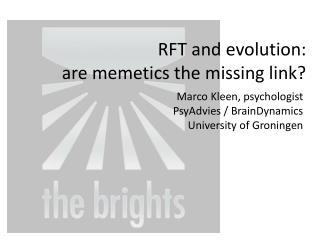 RFT and evolution:  are memetics the missing link?