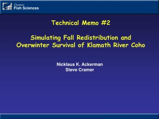 Technical Memo #2 Simulating Fall Redistribution and Overwinter Survival of Klamath River Coho