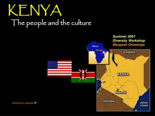 KENYA    The people and the culture