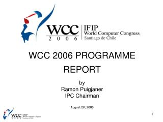 WCC 2006 PROGRAMME REPORT