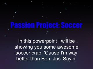 Passion Project: Soccer
