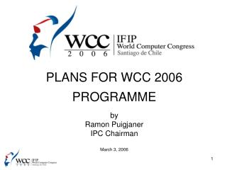 PLANS FOR WCC 2006 PROGRAMME