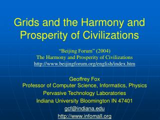 Grids and the Harmony and Prosperity of Civilizations
