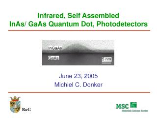 Infrared, Self Assembled  InAs/ GaAs Quantum Dot, Photodetectors