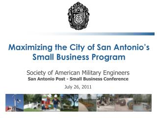 Maximizing the City of San Antonio's Small Business Program