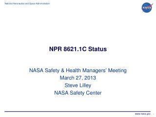 NPR 8621.1C Status