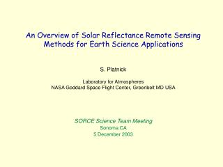 An Overview of Solar Reflectance Remote Sensing Methods for Earth Science Applications