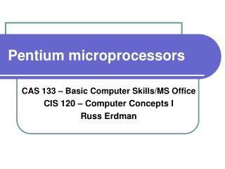Pentium microprocessors
