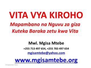 VITA VYA KIROHO Mapambano na Nguvu za giza Kuteka Baraka zetu kwa Vita