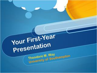 Your First-Year Presentation