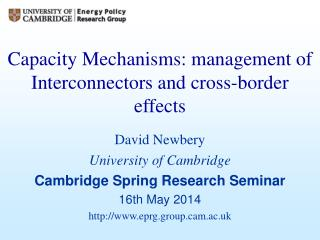 Capacity Mechanisms: management of Interconnectors and cross-border effects