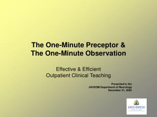 The One-Minute Preceptor  The One-Minute Observation