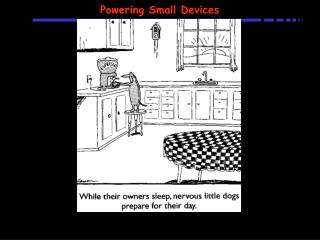 Powering Small Devices