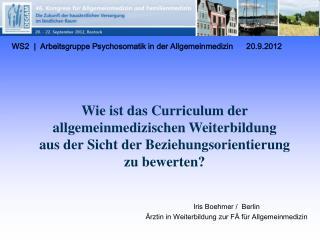 WS2 | Arbeitsgruppe Psychosomatik in der Allgemeinmedizin      20.9.2012