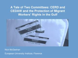 A Tale of Two Committees: CERD and CEDAW and the Protection of Migrant Workers' Rights in the Gulf