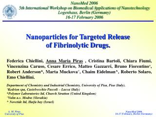 Nanoparticles for Targeted Release  of Fibrinolytic Drugs.