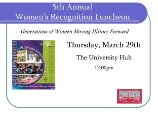 5th Annual  Women�s Recognition Luncheon