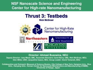 NSF Nanoscale Science and Engineering  Center for High-rate Nanomanufacturing